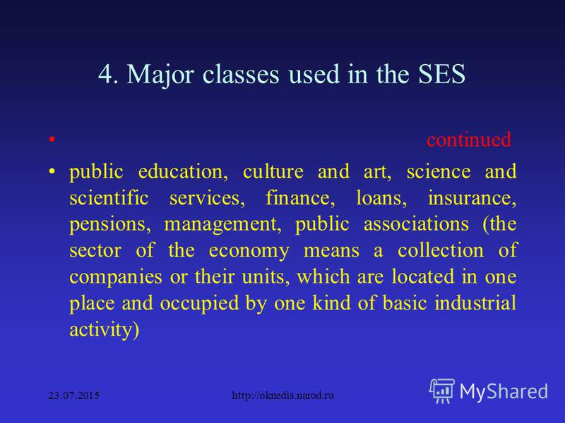 4. Major classes used in the SES continued real estate transactions, general commercial activities on the functioning of the market, geology and prospecting, geodesic and hydro- meteorological service, housing, utilities, non- productive types of con