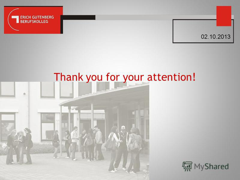 Thank you for your attention! 02.10.2013