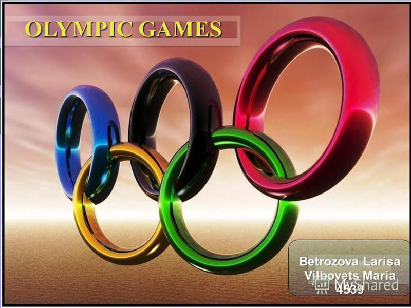 OLYMPIC GAMES Betrozova Larisa Vilbovets Maria 4539