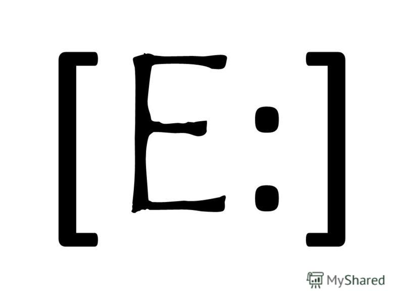 [ E :]