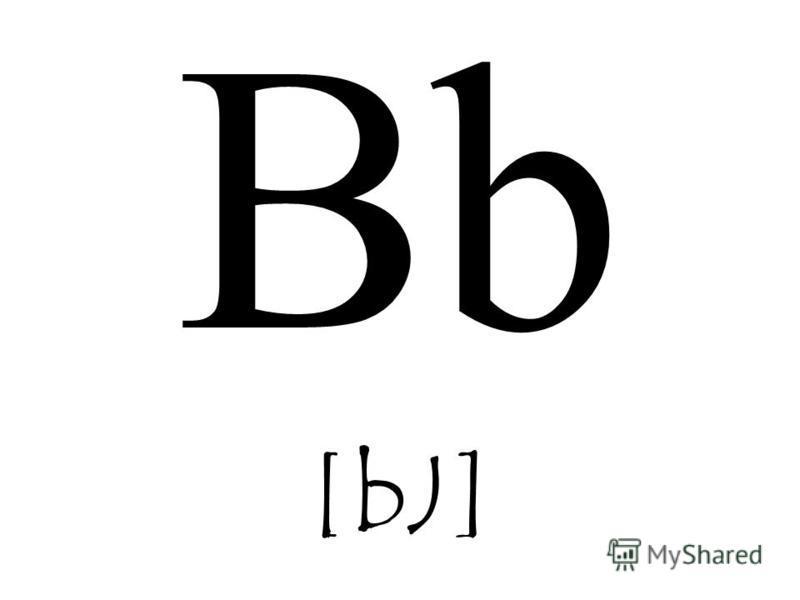 Bb [bJ]
