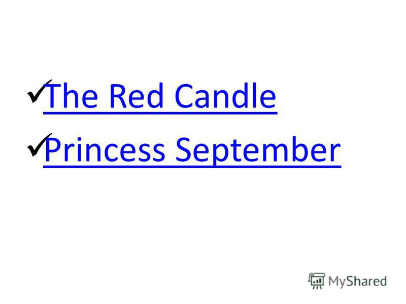 The Red Candle Princess September