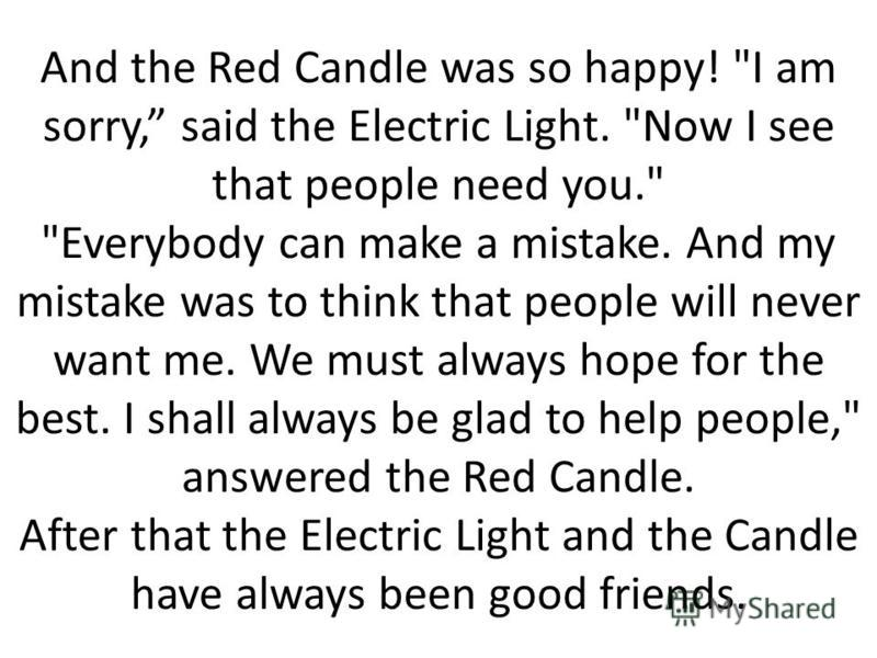 And the Red Candle was so happy!