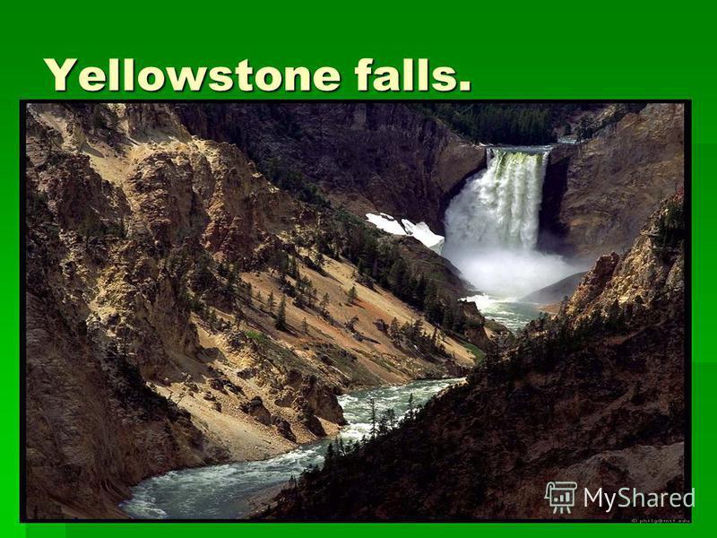 Yellowstone falls.