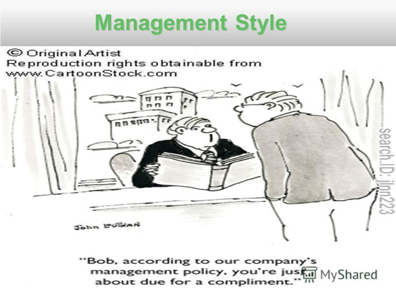 Management Style Management Style