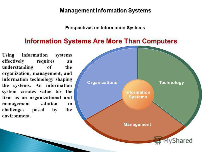 information technology and management information systems Management information system (mis) refers to a larger infrastructure, whereas information technology (it) is one component of that infrastructure that is used for collecting and transmitting data for example, it could be a particular interface that helps users input data into a corporate mis.