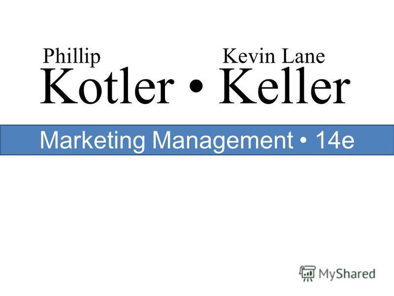 Kotler Keller PhillipKevin Lane Marketing Management 14e