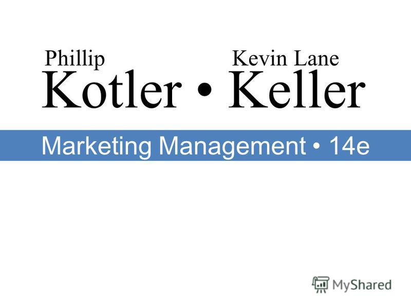 Kotler Keller PhillipKevin Lane Marketing Management 14e