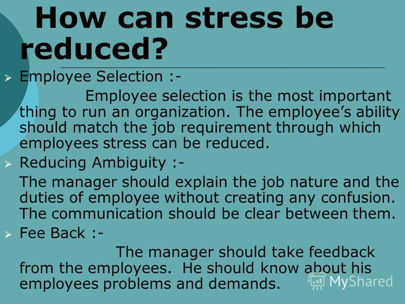 Causes of Stress 1. Increasing in workload 2. Mergers 3. Restructuring :- Change in Rules Advancement in technology from Manual to online Introduction new software 4. Task Demands :- Design of persons job Autonomy 5. Inter Dependence Dependence of on