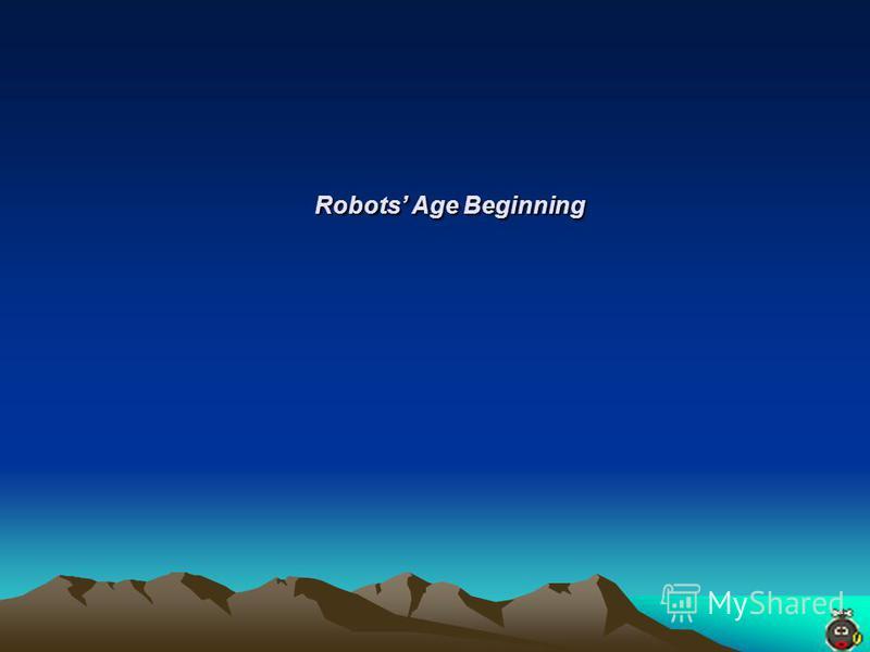 Robots Age Beginning