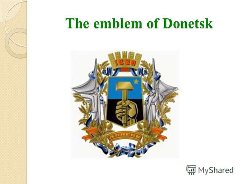 The emblem of Donetsk
