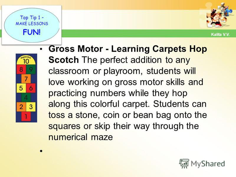 Hot Tip Gross Motor - Learning Carpets Hop Scotch The perfect addition to any classroom or playroom, students will love working on gross motor skills and practicing numbers while they hop along this colorful carpet. Students can toss a stone, coin or