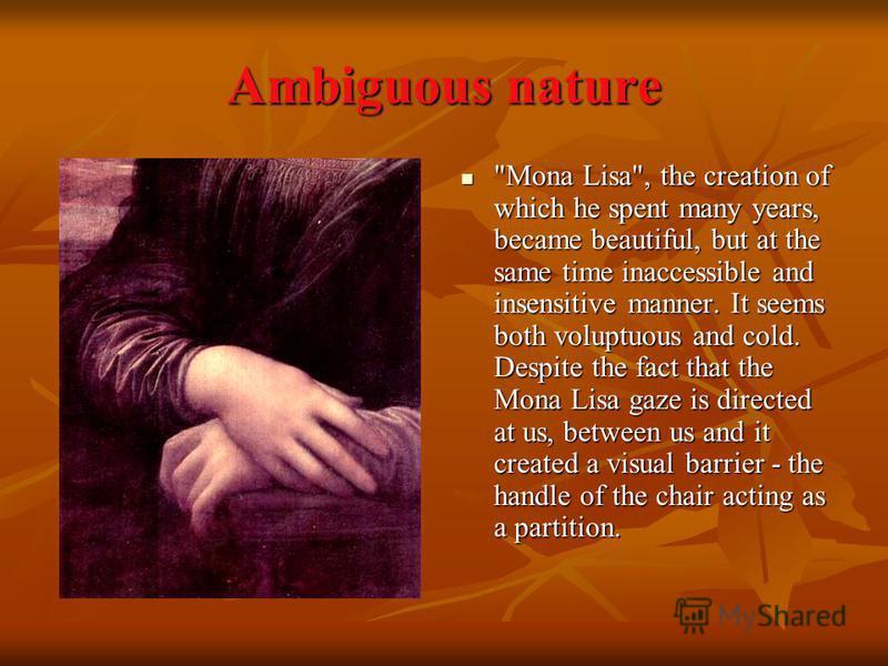 Ambiguous nature