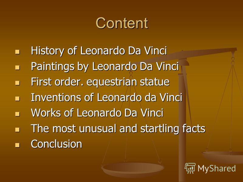 Сontent History of Leonardo Da Vinci History of Leonardo Da Vinci Paintings by Leonardo Da Vinci Paintings by Leonardo Da Vinci First order. equestrian statue First order. equestrian statue Inventions of Leonardo da Vinci Inventions of Leonardo da Vi