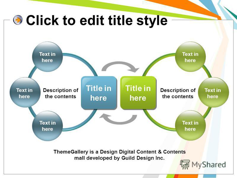 Title in here Description of the contents Title in here Text in here Description of the contents ThemeGallery is a Design Digital Content & Contents mall developed by Guild Design Inc.