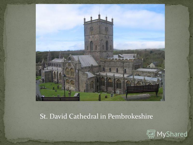 St. David Cathedral in Pembrokeshire