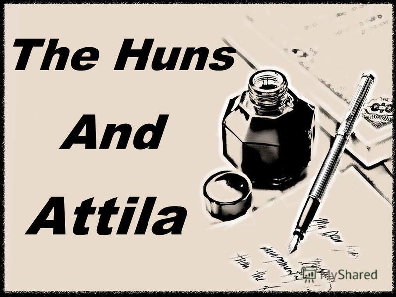 The Huns And Attila