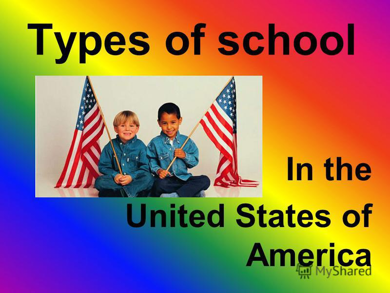 Types of school In the United States of America