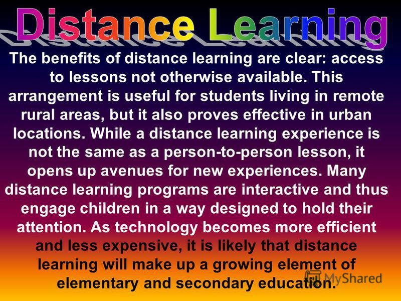 The benefits of distance learning are clear: access to lessons not otherwise available. This arrangement is useful for students living in remote rural areas, but it also proves effective in urban locations. While a distance learning experience is not