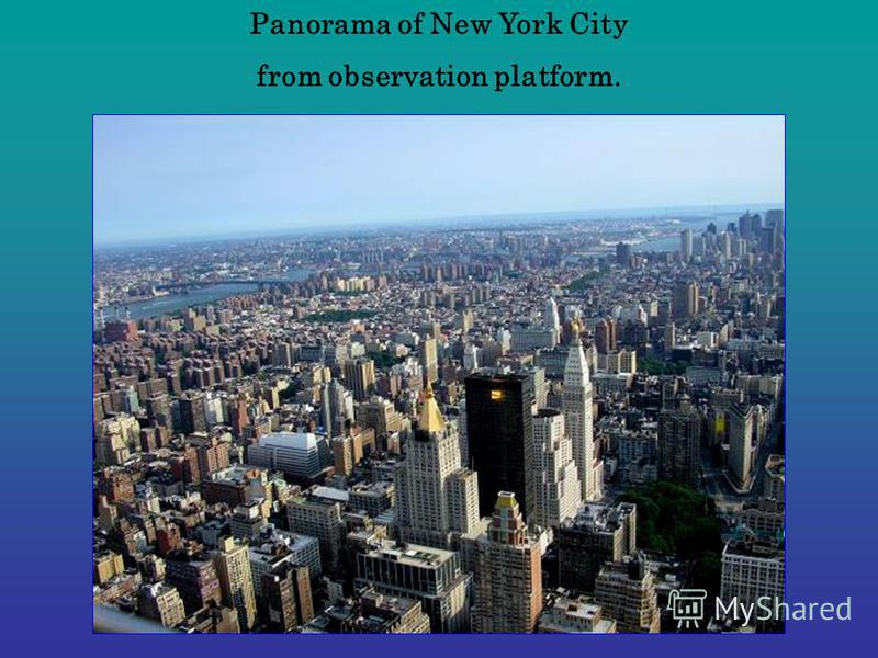 Panorama of New York City from observation platform.