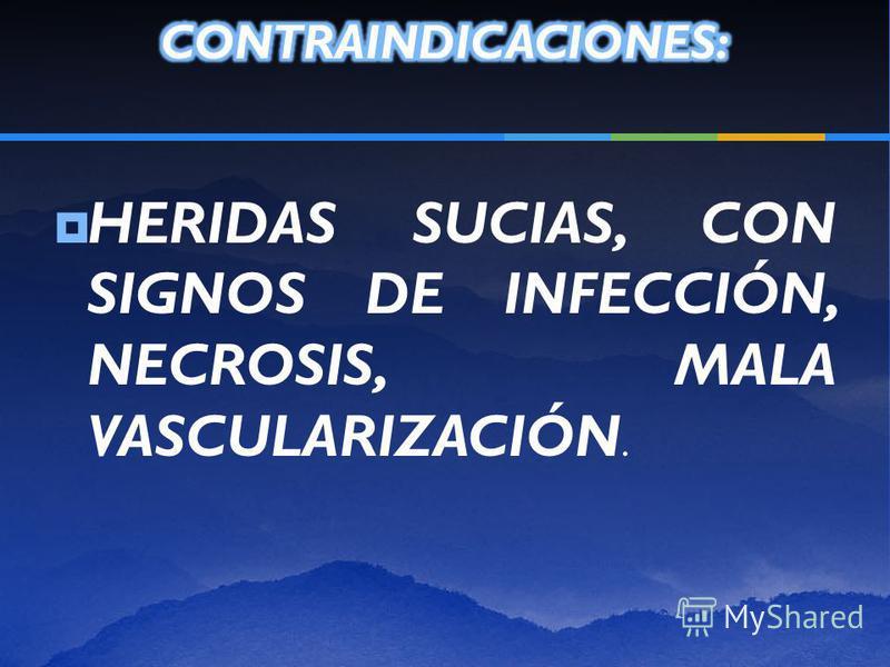 INDICACIONES: PIEL LAXA, DONDE BORDES TIENDEN A INVAGINAR. DE ESTE MODO SE DISPERSA LA TENSIÓN DE LOS MISMOS. ZONAS DE MUCHA TENSIÓN. SUTURAR VARIOS PLANOS DE LA HERIDA CON EL MISMO MATERIAL. INDICADA EN PIELES GRUESAS, SOMETIDAS A TENSIÓN, COMO PALM