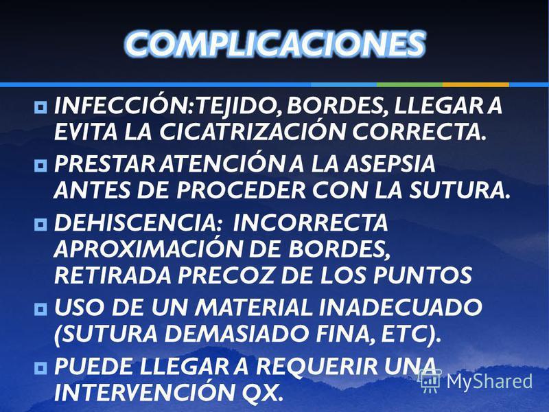 HEMORRAGIA INTRA-POSTOPERATORIA: USAR VASOCONSTRICTOR, O ISQUEMIA DIGITAL. LIGADURA DE VASOS, BISTURÍ DE COAGULACIÓN, HEMATOMA-SEROMA: DEFICIENTE APROXIMACIÓN DE TEJIDOS DEJANDO ESPACIOS MUERTOS BAJO LA CAPA SUPERFICIAL, DISTORSION DE HERIDA, PUEDE L