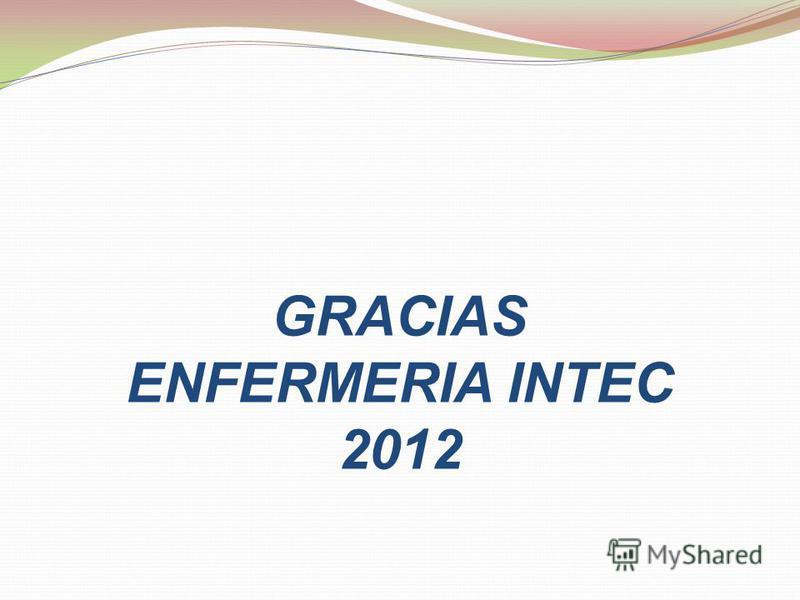 GRACIAS ENFERMERIA INTEC 2012