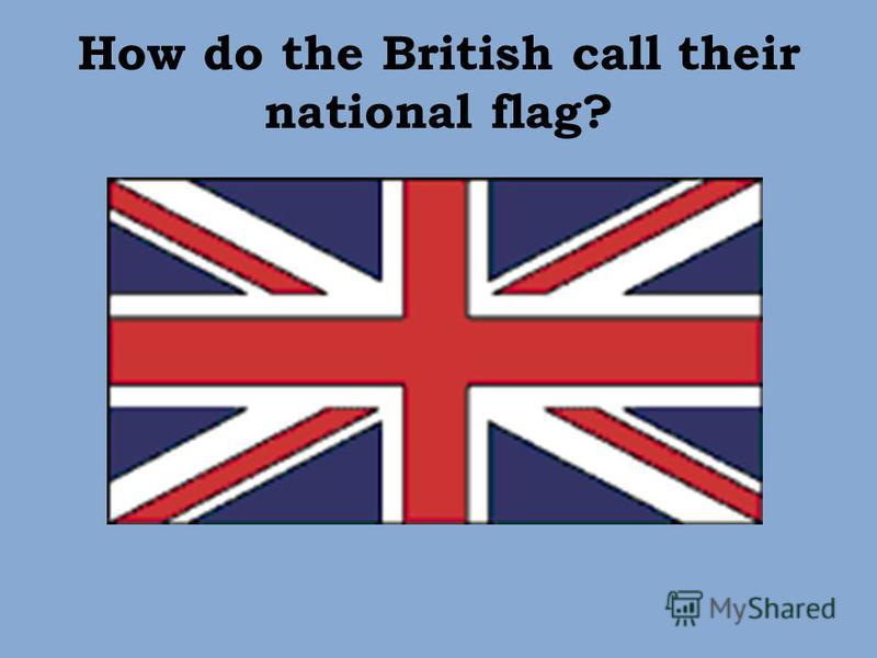 How do the British call their national flag?