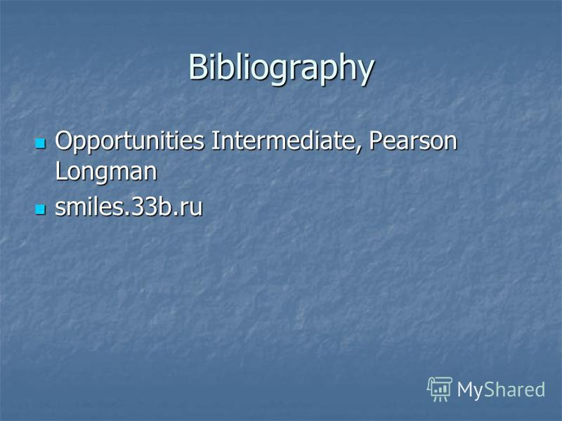 Bibliography Opportunities Intermediate, Pearson Longman Opportunities Intermediate, Pearson Longman smiles.33b.ru smiles.33b.ru