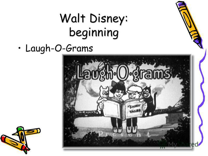 Walt Disney: beginning Laugh-O-Grams