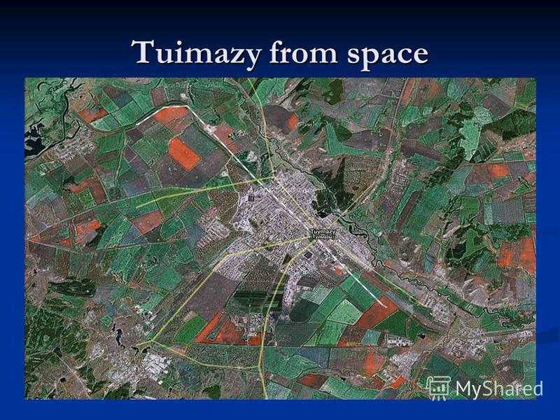 Tuimazy from space