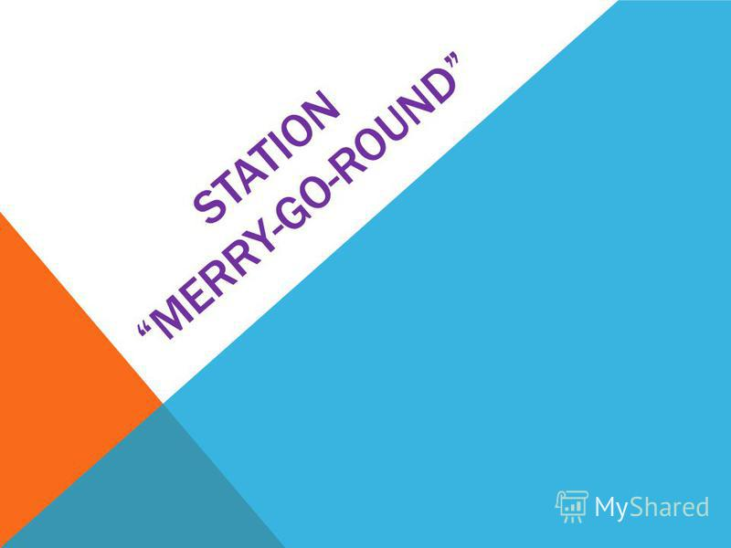 STATION MERRY-GO-ROUND