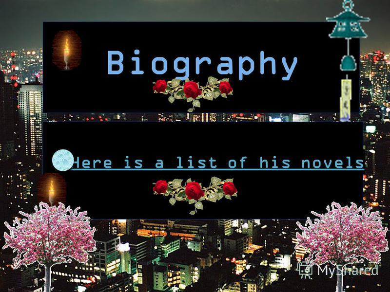 Company Logo Biography Here is a list of his novels