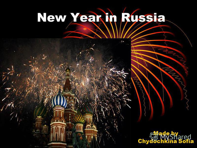 New Year in Russia Made by Chydochkina Sofia
