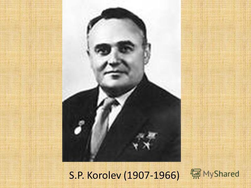 S.P. Korolev (1907-1966)