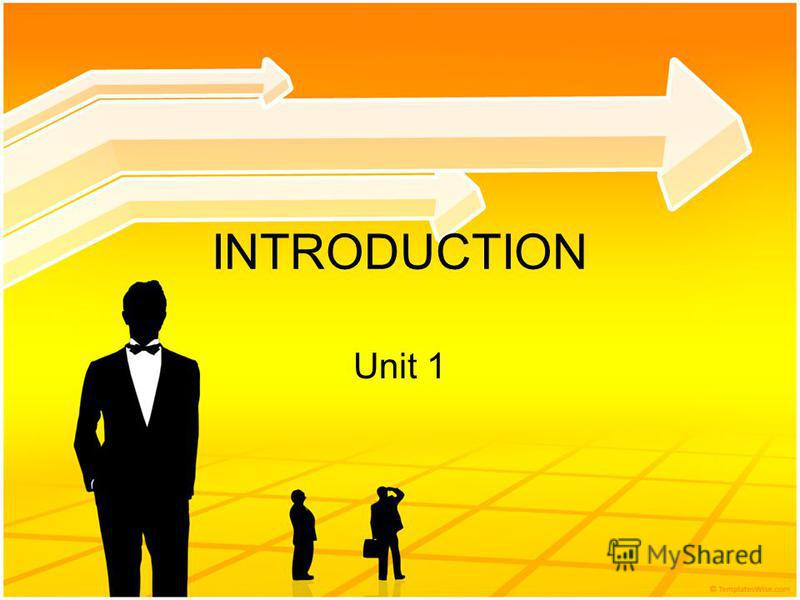 INTRODUCTION Unit 1