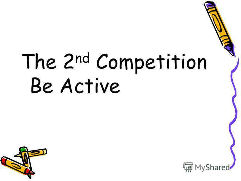 The 2 nd Competition Be Active