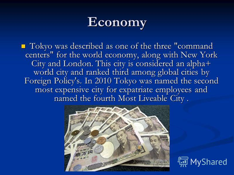 Economy Tokyo was described as one of the three