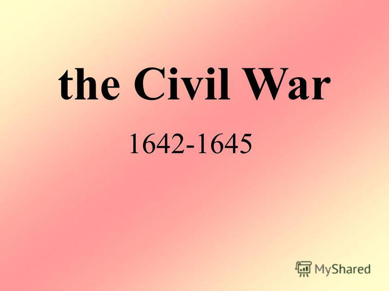the Civil War 1642-1645
