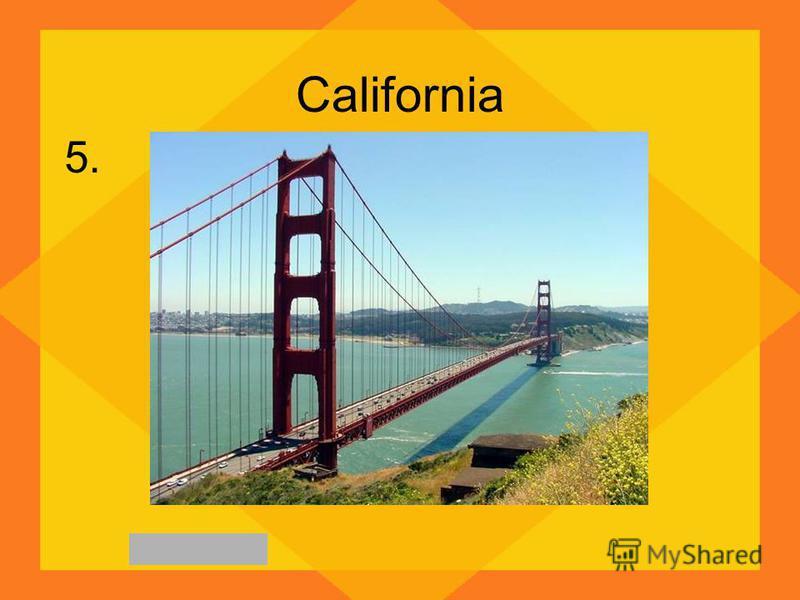 California 5.