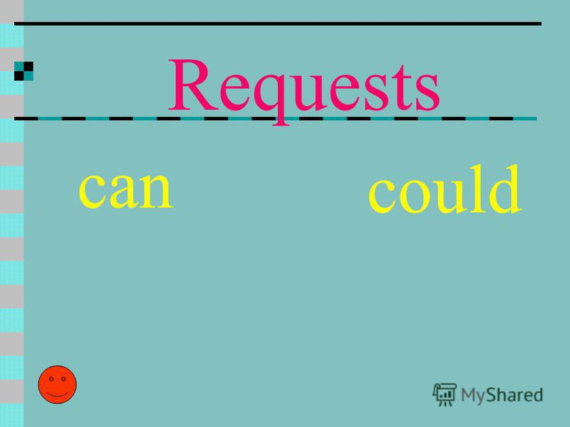 Requests can could