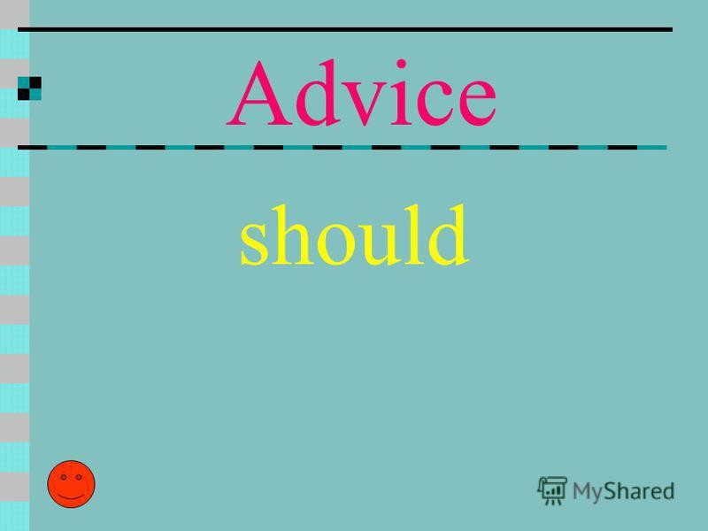 Advice should