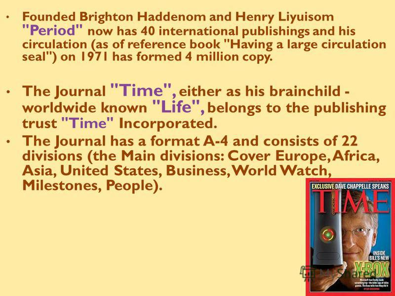 Founded Brighton Haddenom and Henry Liyuisom