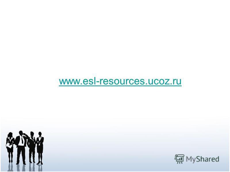 www.esl-resources.ucoz.ru