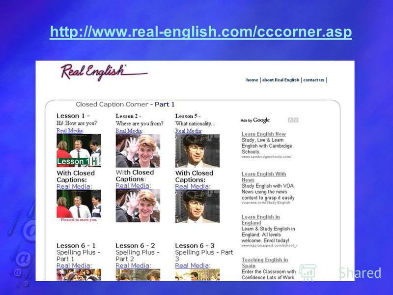 http://www.real-english.com/cccorner.asp
