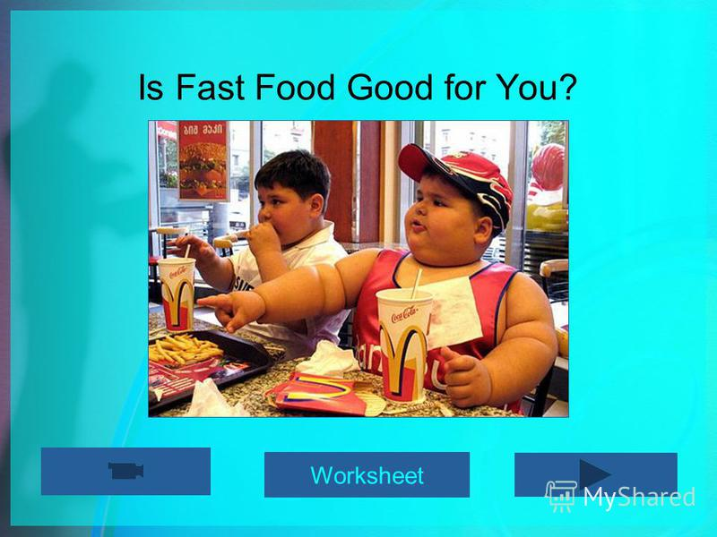 Is Fast Food Good for You? Worksheet