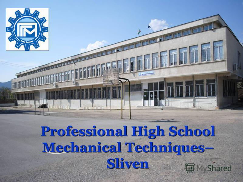 Professional High School Mechanical Techniques– Sliven