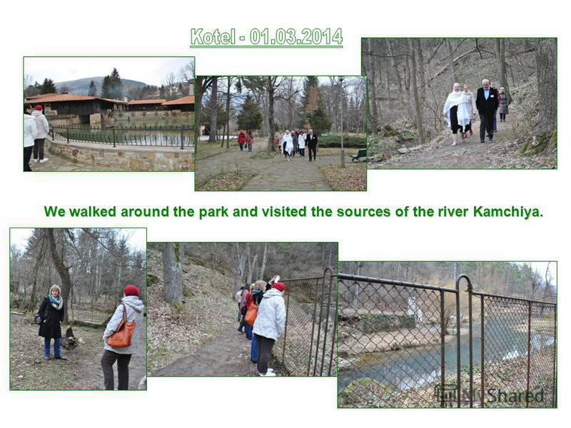 We walked around the park and visited the sources of the river Kamchiya.