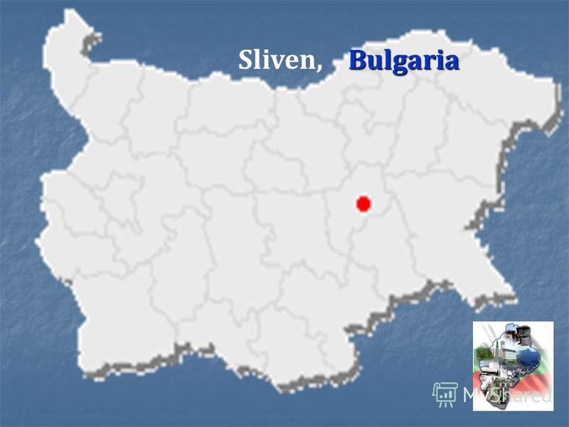 Bulgaria Sliven, Bulgaria