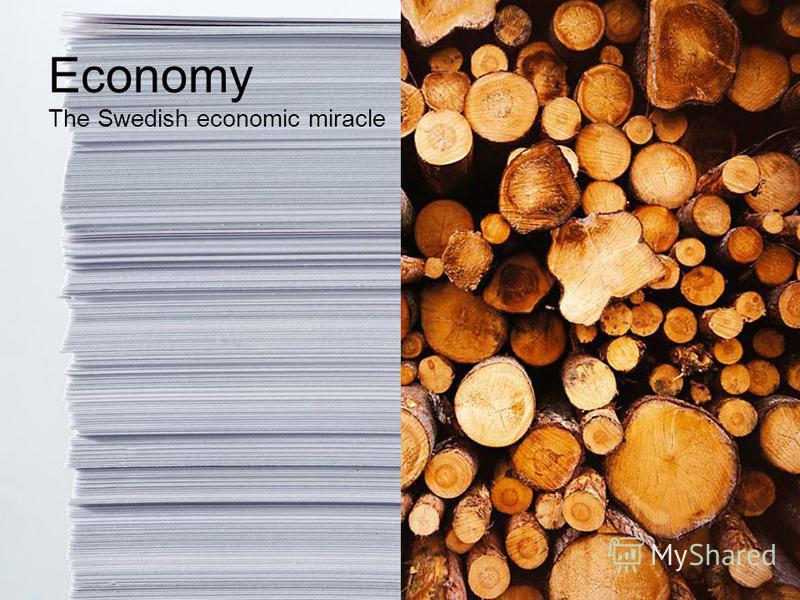 Economy The Swedish economic miracle